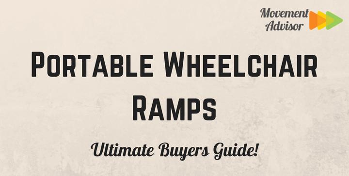 Portable Wheelchair Ramps - Movement Advisor